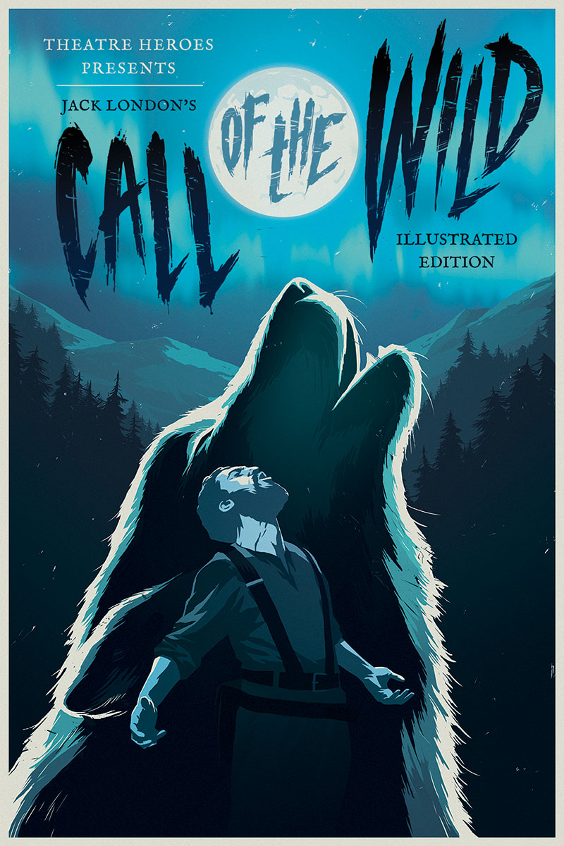 Call of the Wild: Illustrated Edition - Portland Ovations