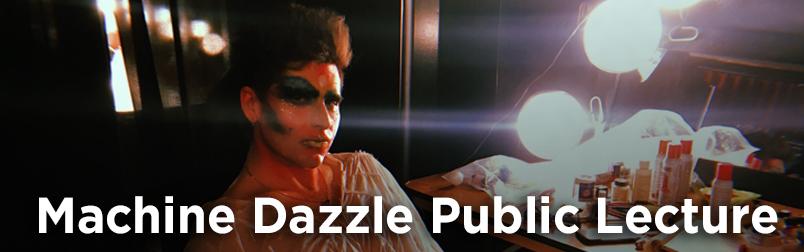 machine dazzle public lecture